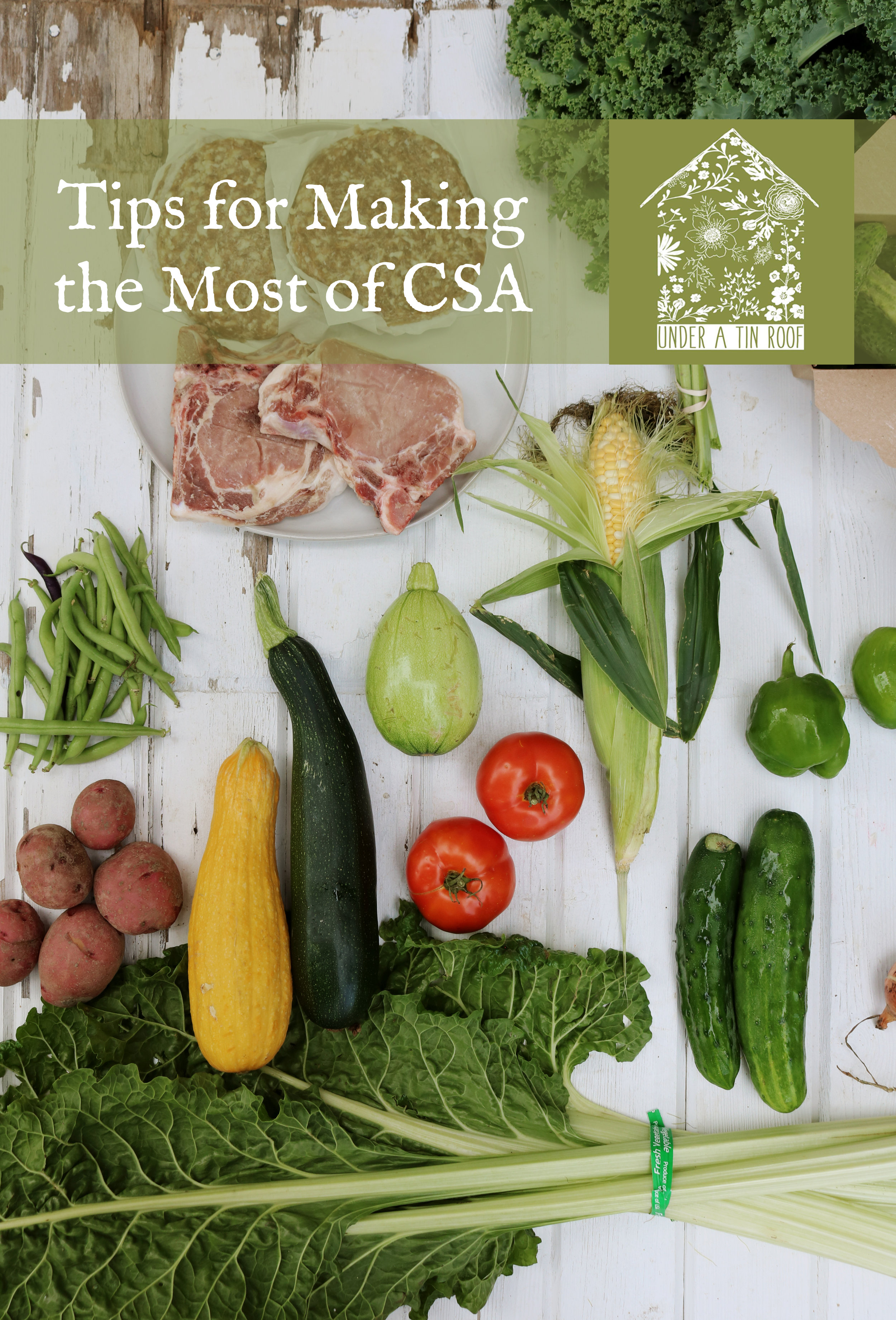 Tips for Making the Most of CSA - Under A Tin Roof Blog