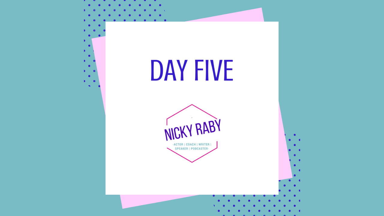 Day Five February challenge nIcky Raby
