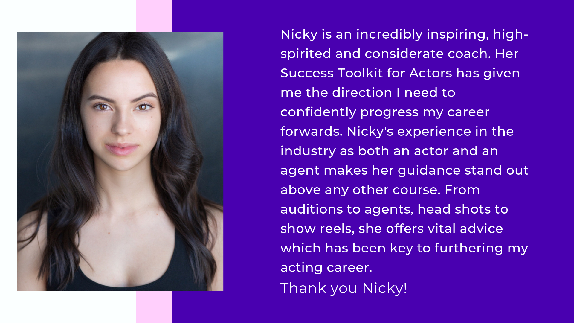 Testimonial for Nicky Raby/ Success toolkit for actors