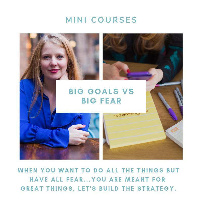 Big Goals vs Big Fear