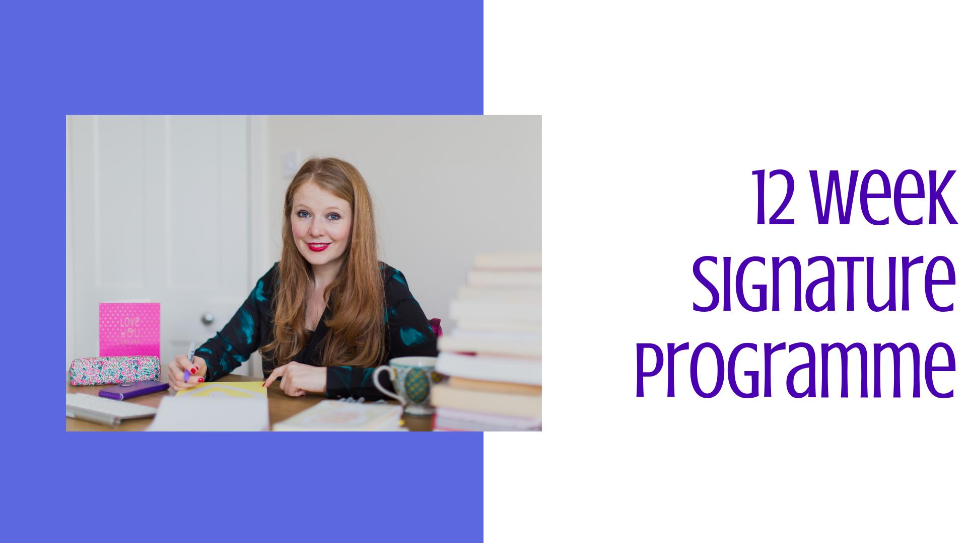 12 week signature progamme
