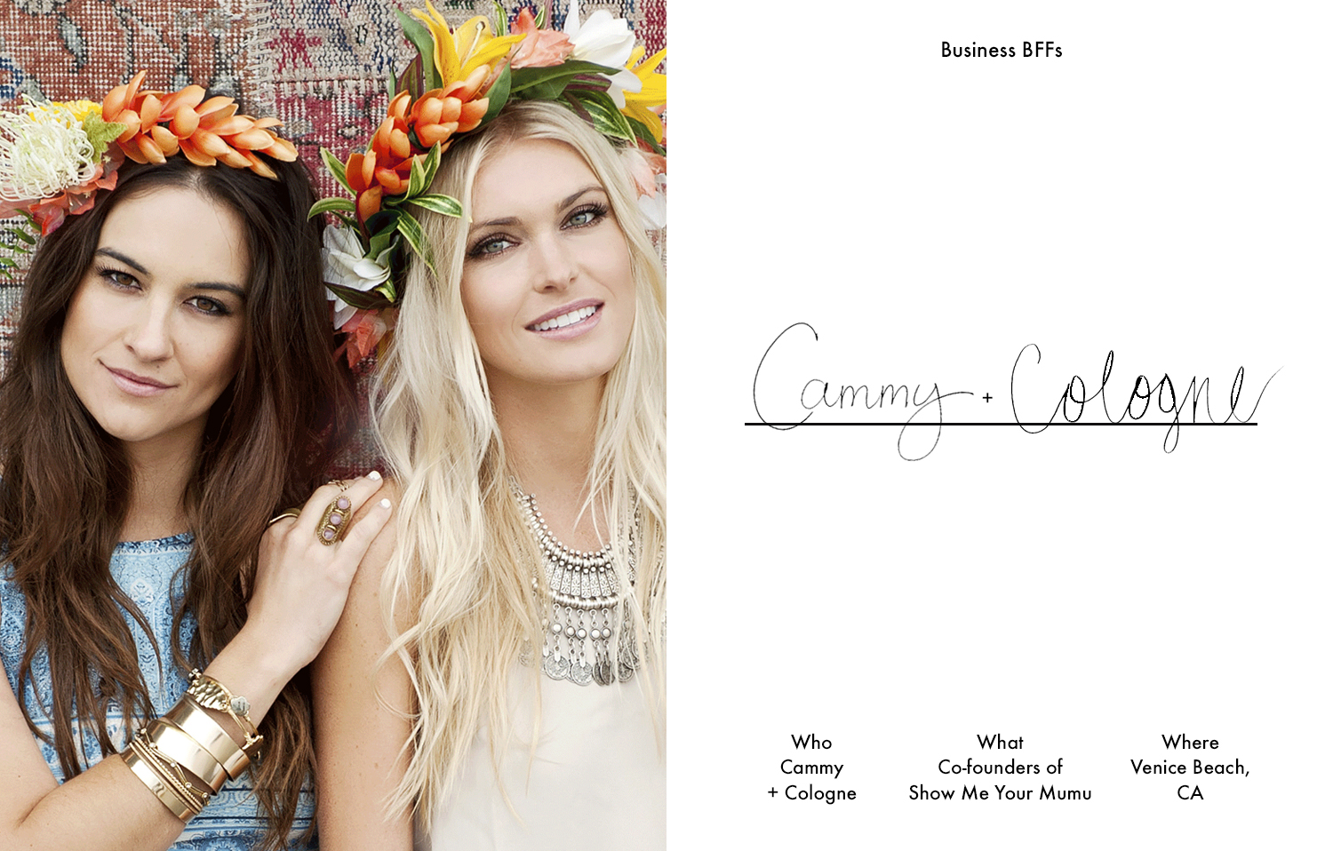 BFFsin Business: Cammy (left) and Cologne (right) of Show Me Your Mumu