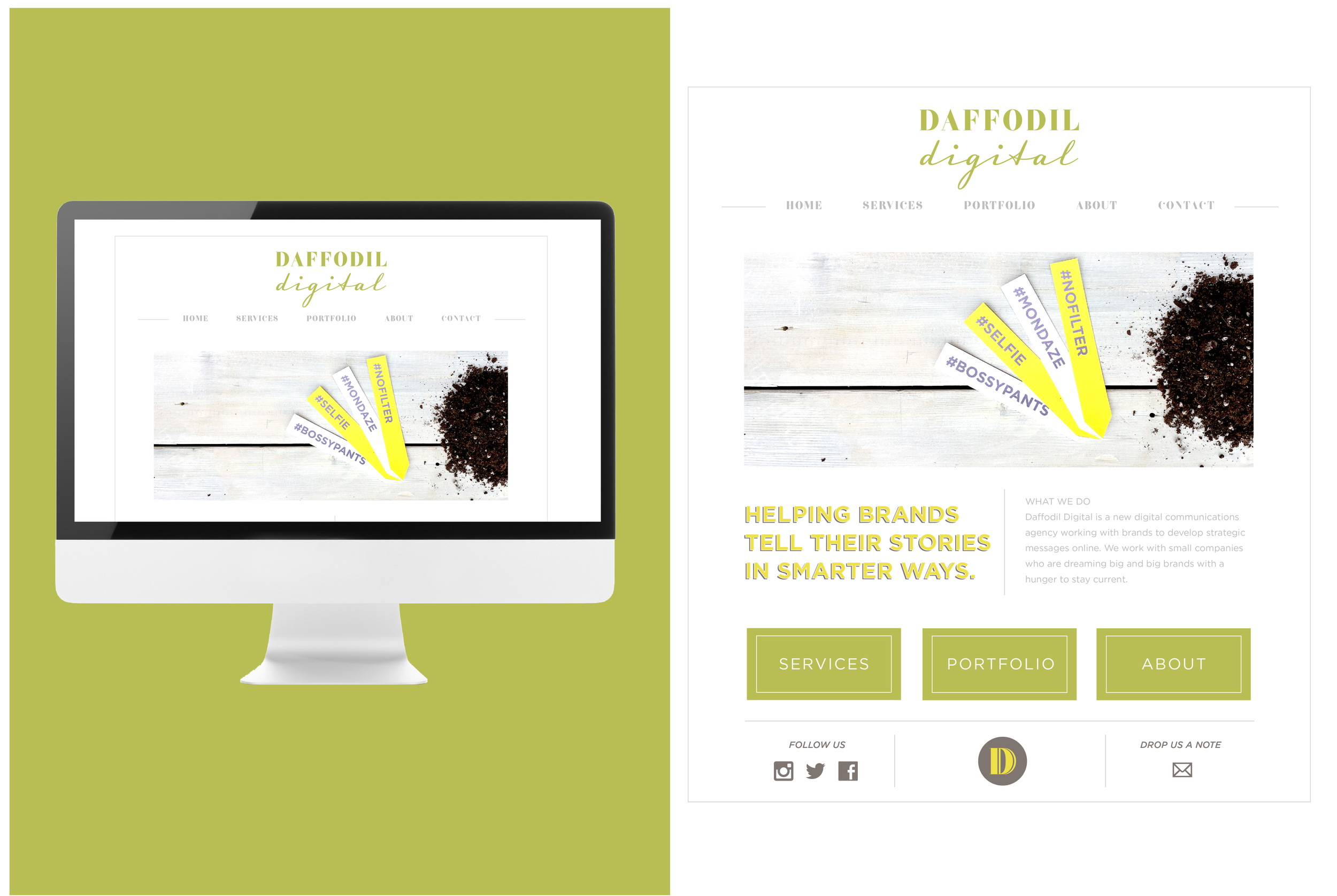 All content follows a hierarchy. Visitors understand 'who is Daffodil Digital' and 'why should I use them?' within a few moments of landing on company's website. (Website coming soon)