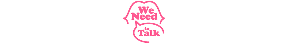 We Need to Talk is a bi-monthly,anonymous series, where contributors share stories about business, life, and the stuff we don't talk about.