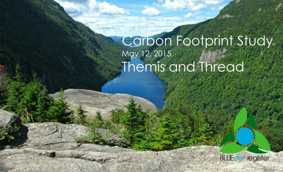 Click  to view the Themis and Thread Carbon Footprint Assessment