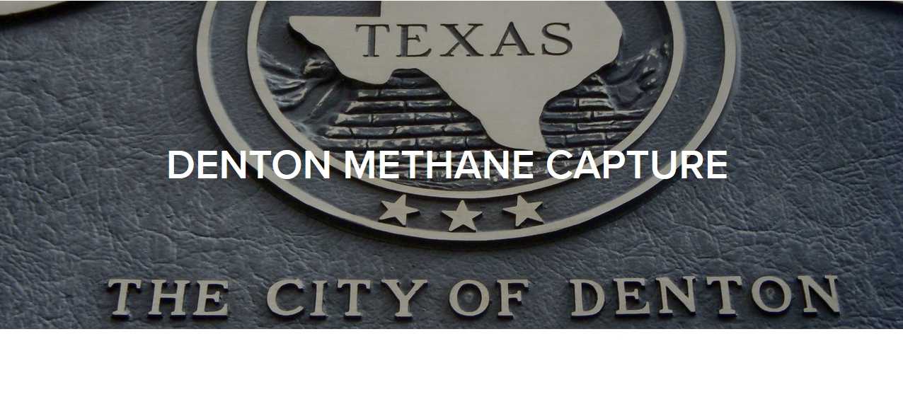 Road for Action Project  Denton Methane Capture