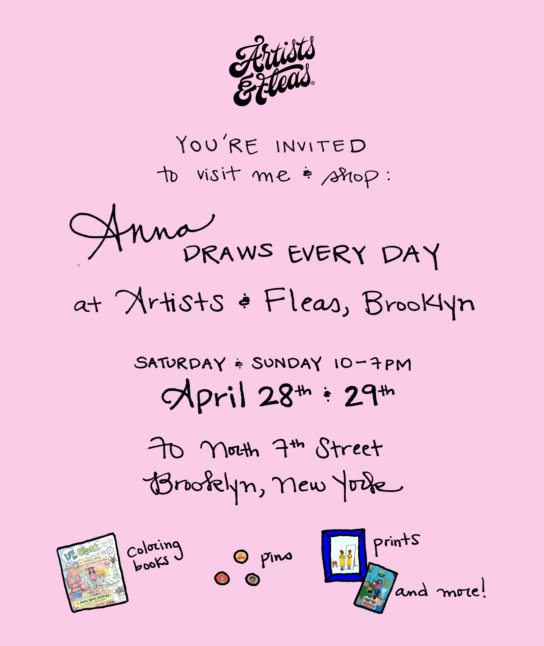 Come visit my booth at Artists & Fleas later this month!