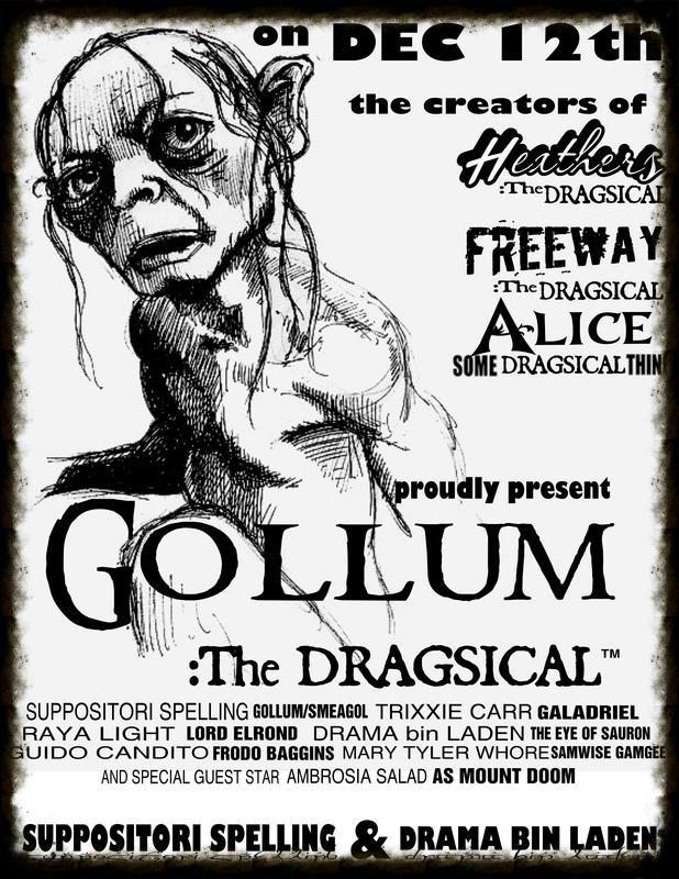 GOLLUM : THE DRAGSICAL™