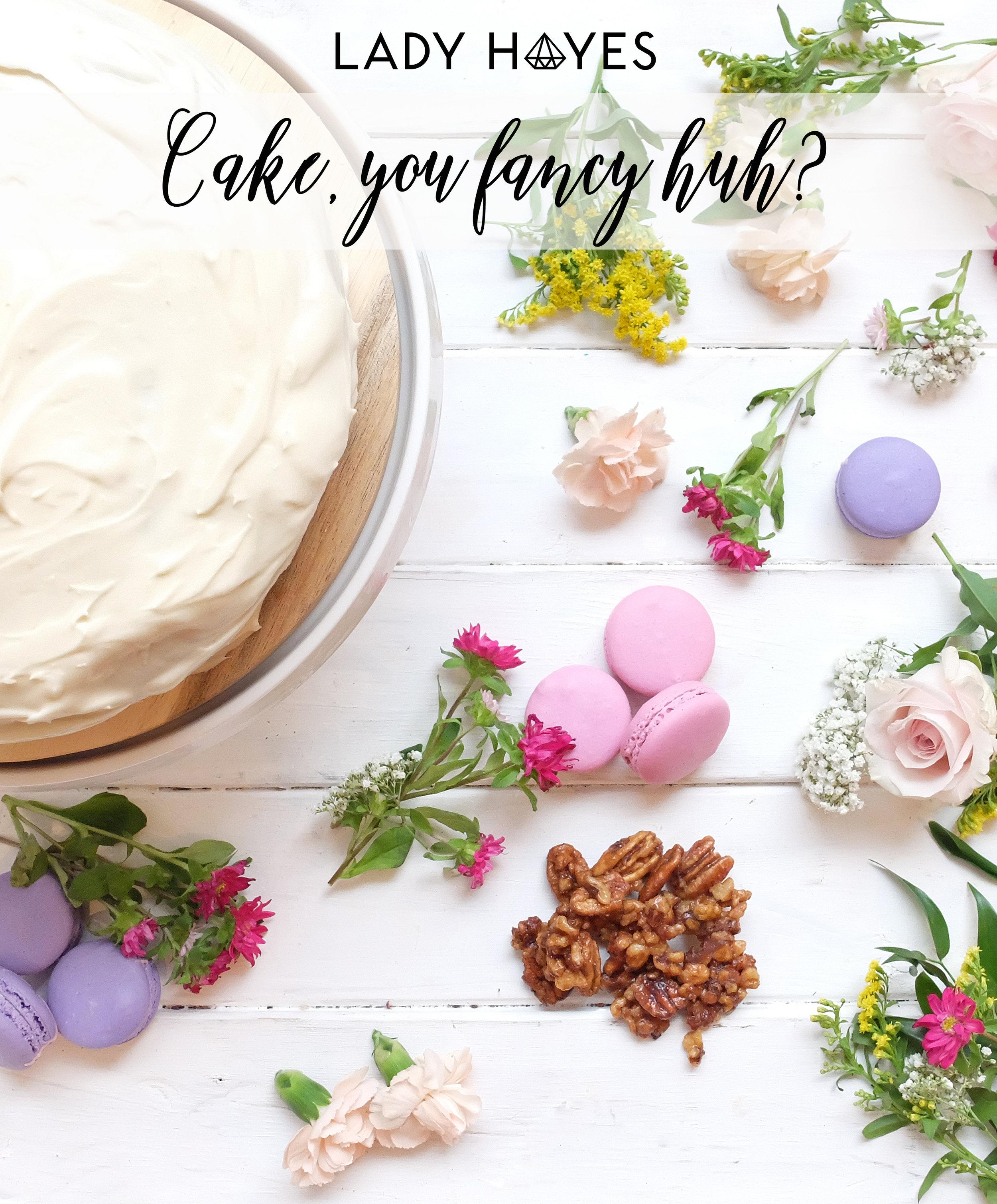 CAKE YOU FANCY HUH.jpg