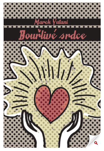 Bourlivé srdce - Marek Yutani - eBookEater.cz.png
