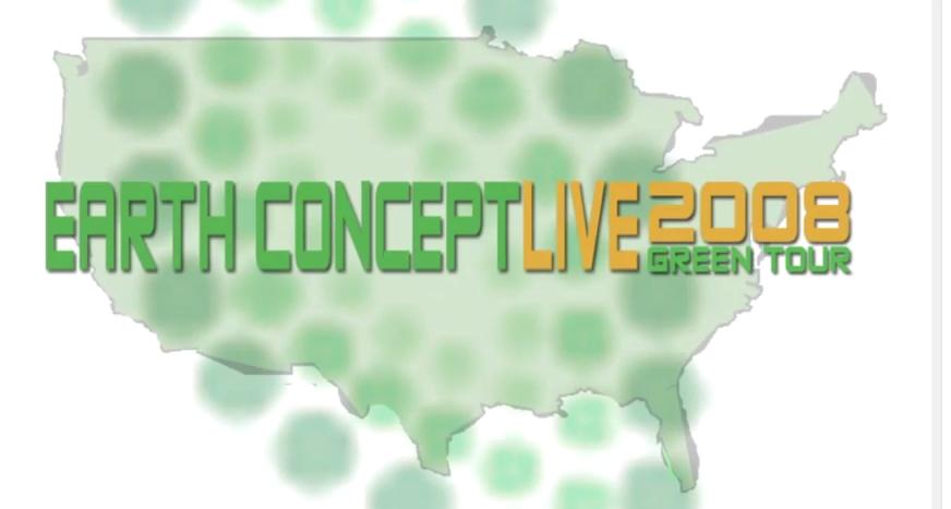 Earth Concept Green Tour (2008)