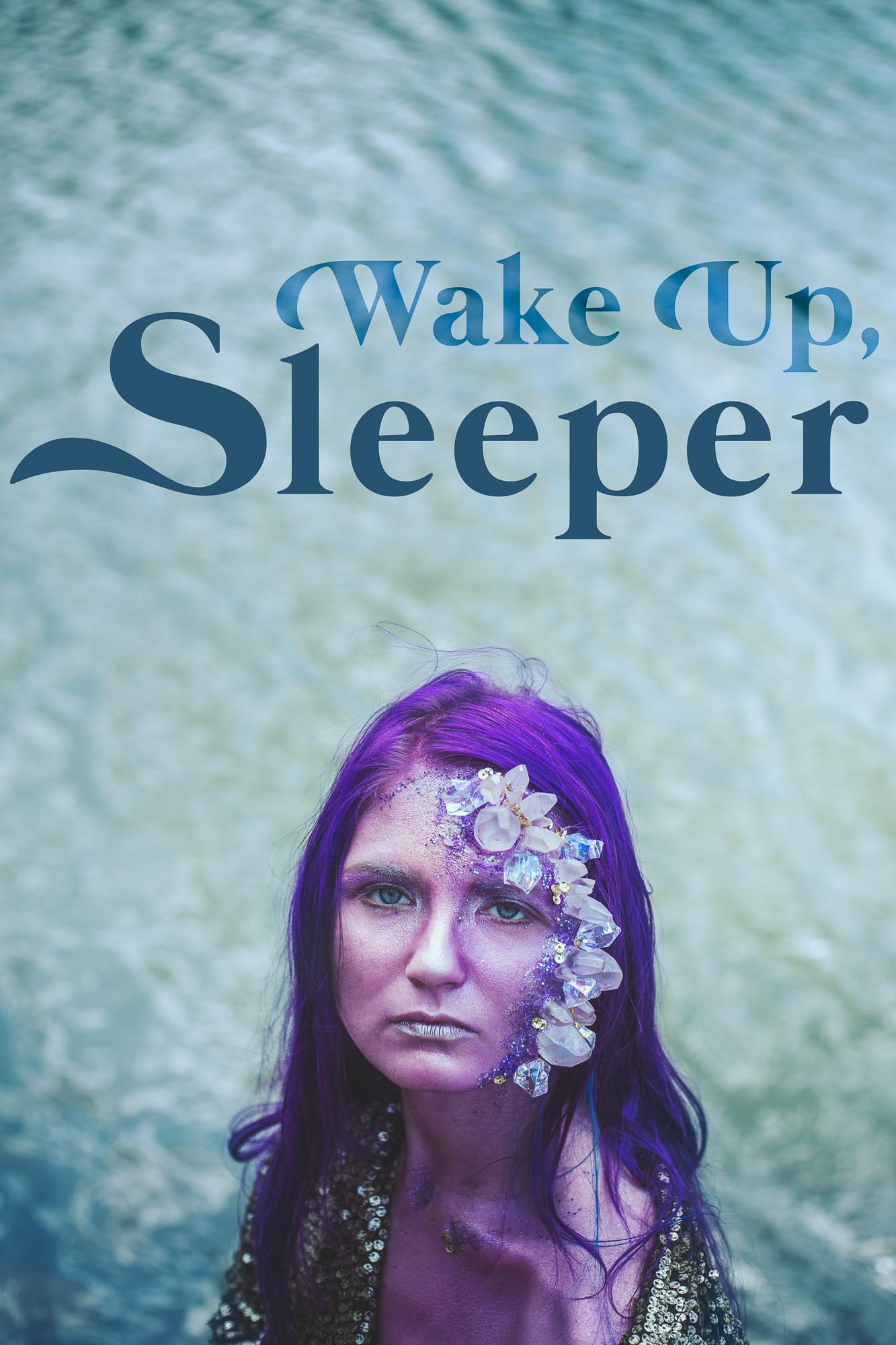 Wake Up, Sleeper