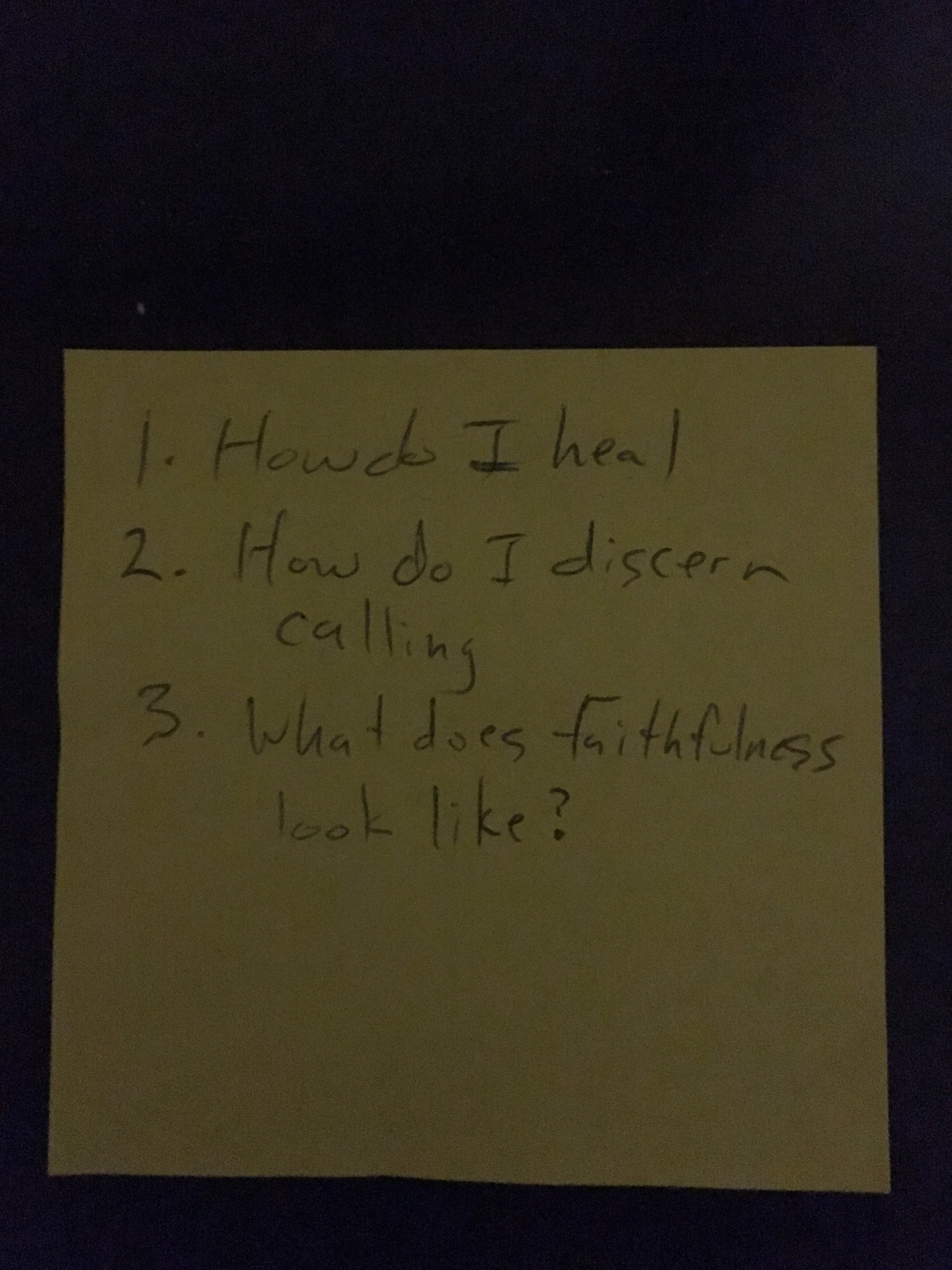 Sticky note I wrote in my car right after my session.