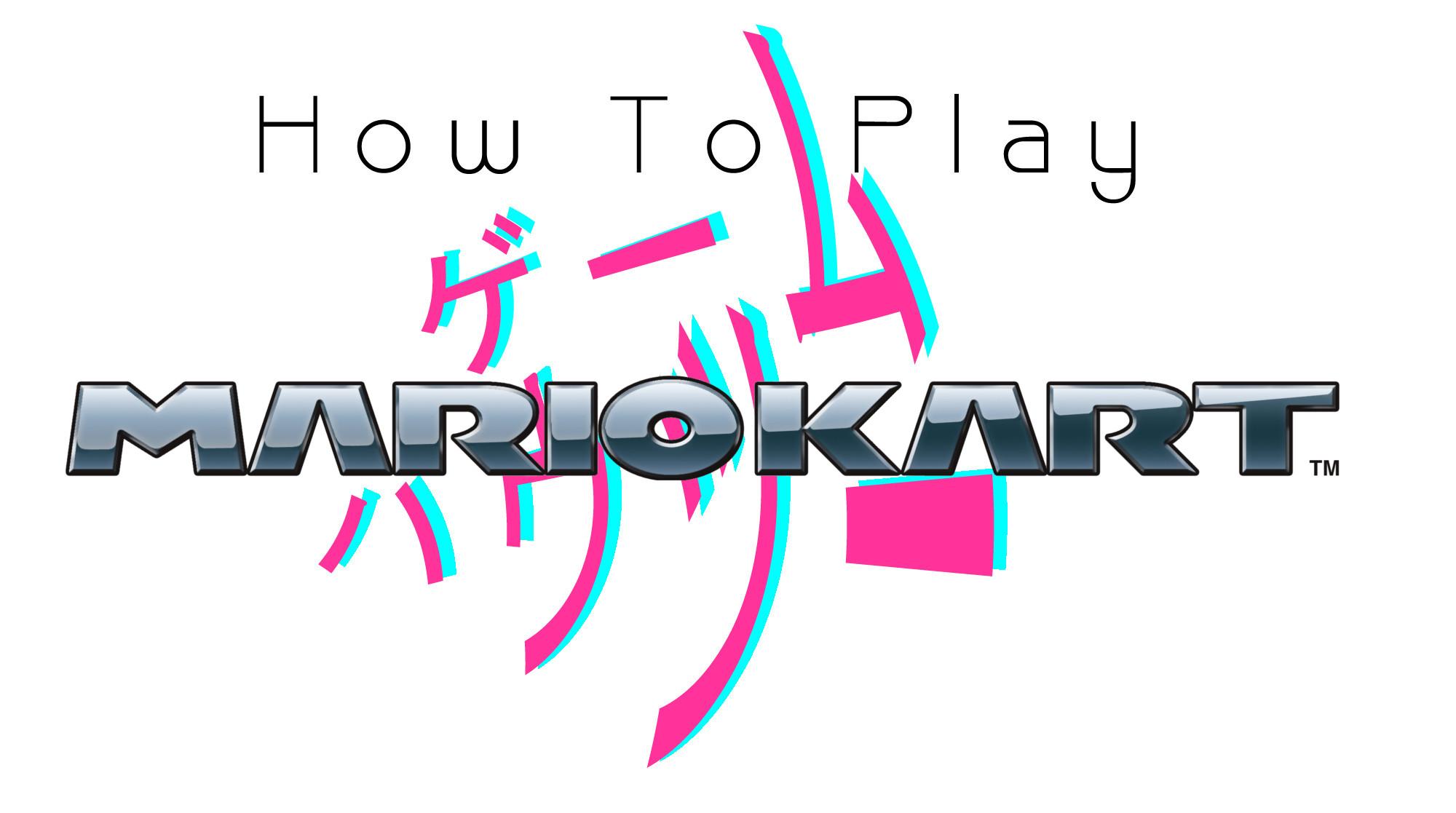 HowTo MarioKart