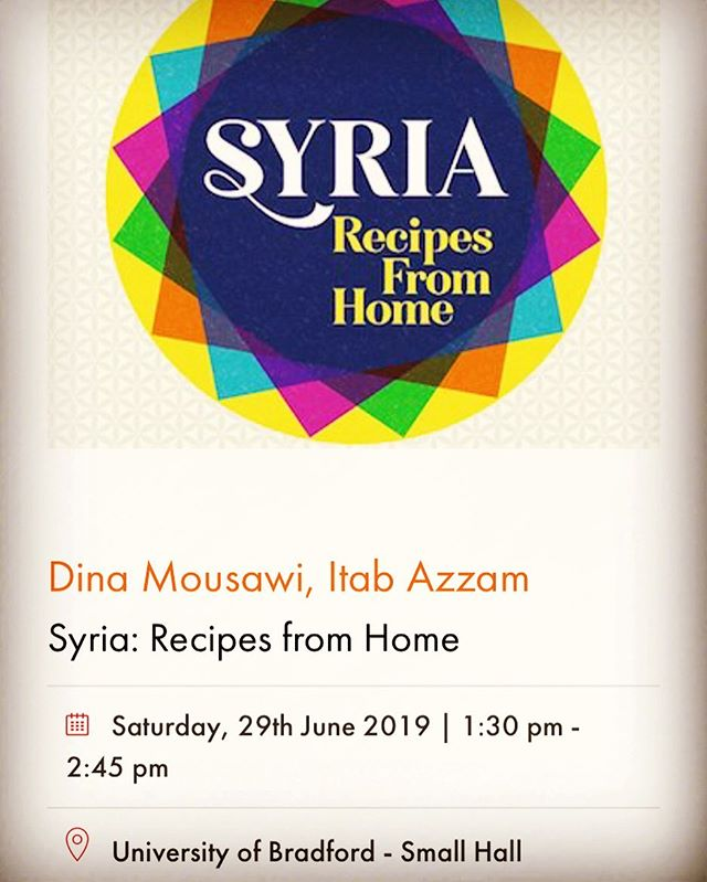 Excited to be speaking about our book @bradfordlitfest on Sat 29 June @universityofbradford  If you're in the north, come and say hi #syria #recipesfromhome #cooking #food #festival #literature #bradford