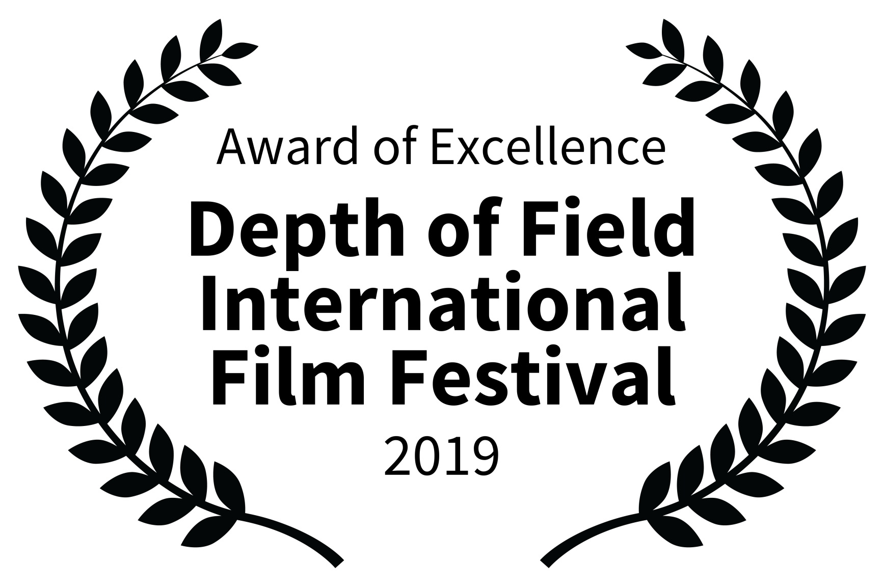 Award of Excellence - Depth of Field International Film Festival - 2019.png