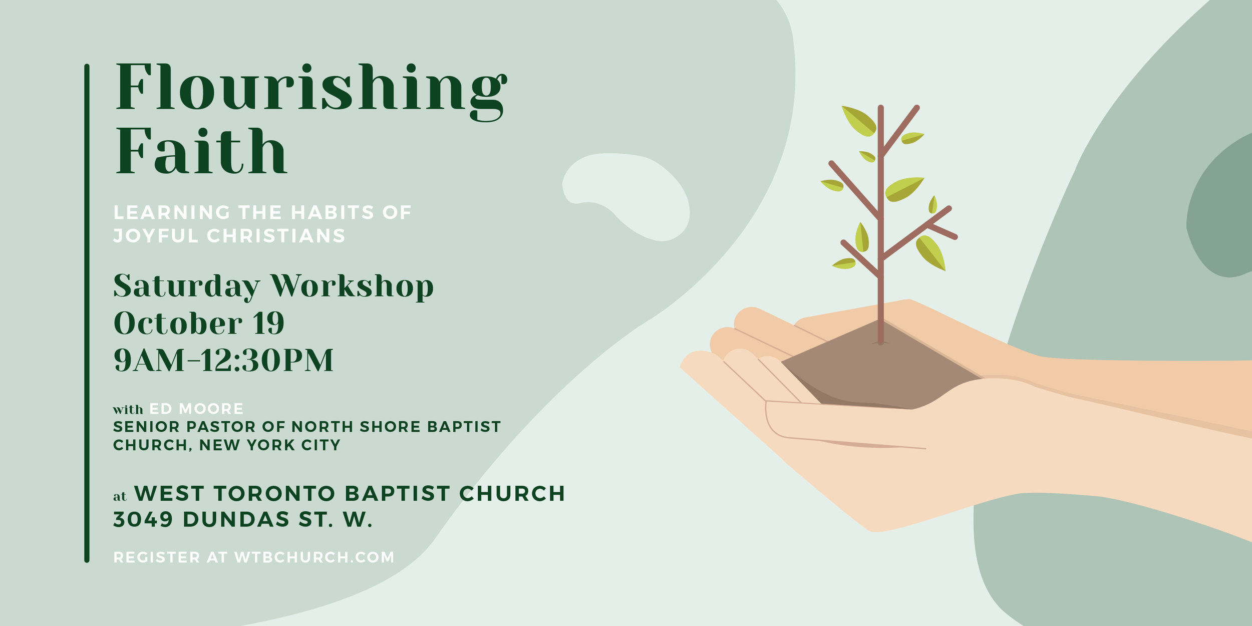 Flourishing Faith - Workshop @ WTBC | Sat, Oct 19th 2019