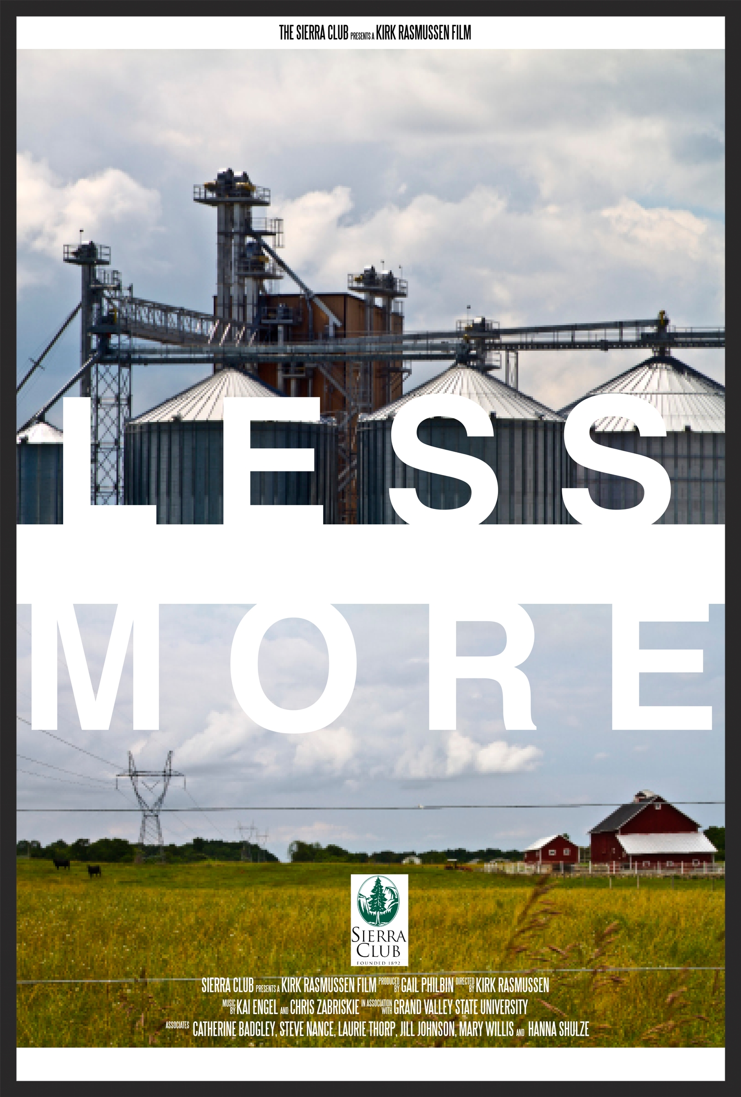 Less = More debut Summer, 2014 at the Sierra Club annual conference in Grand Rapids, Michigan, and has been used as campaign advocacy and distributed in higher-education settings such as; University of Michigan, Grand Valley State University and Michigan State University.
