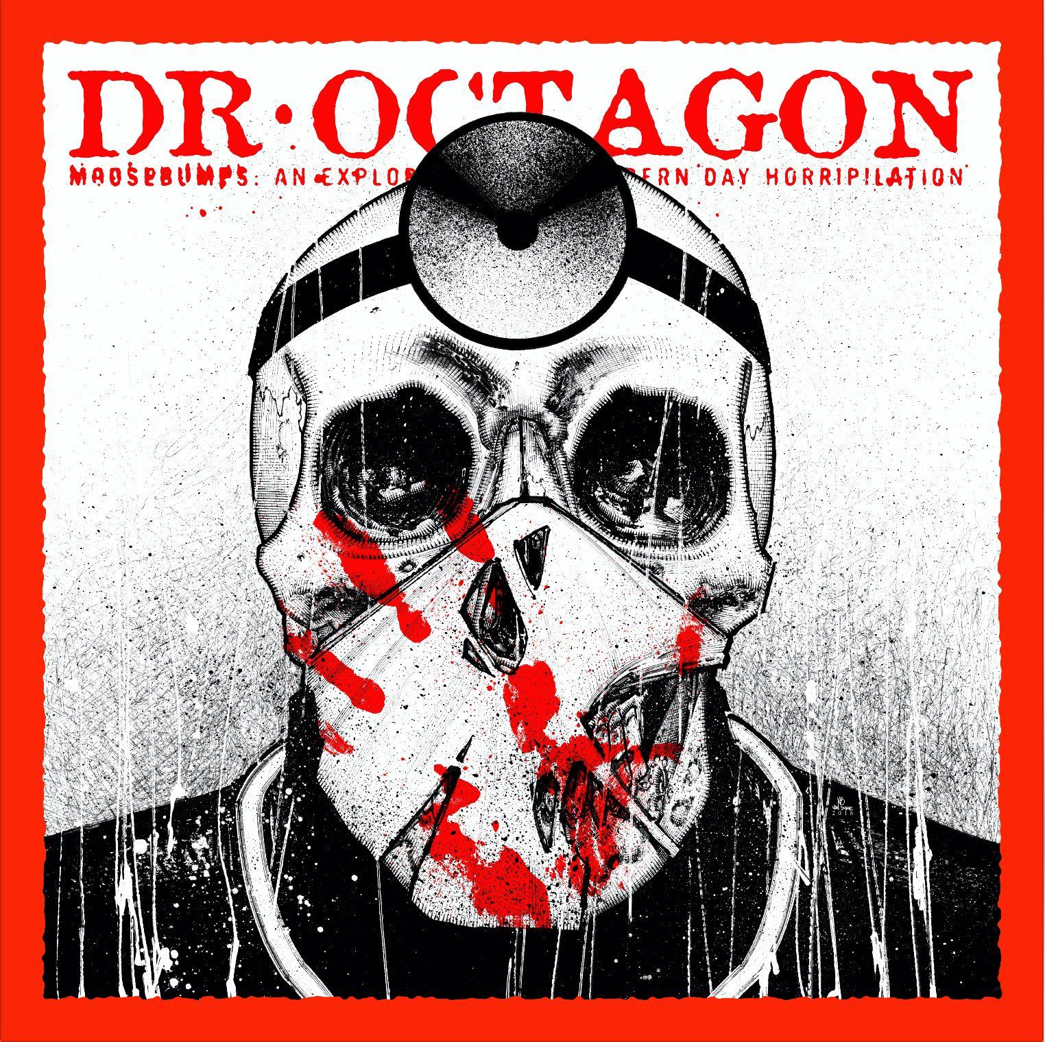 Dr.OctagonMoosebumps.jpg