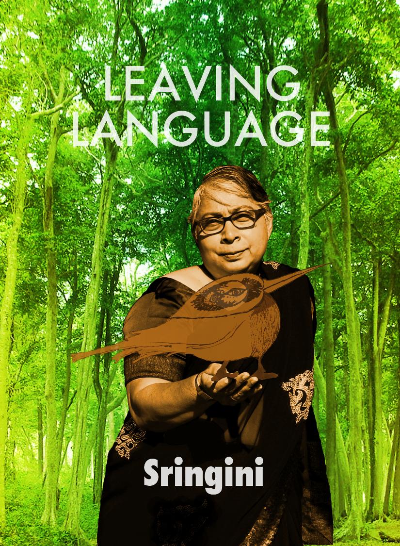 LEAVING LANGUAGE | Sringini