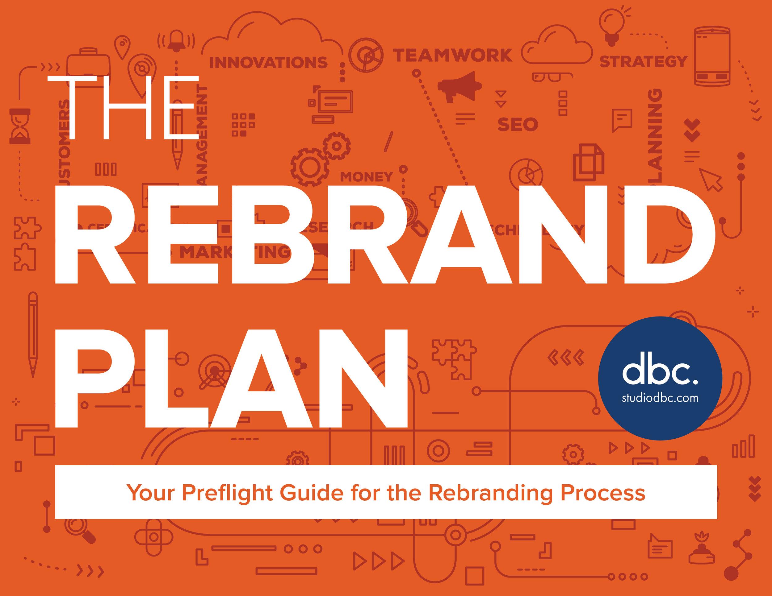The Rebrand Plan by DBC