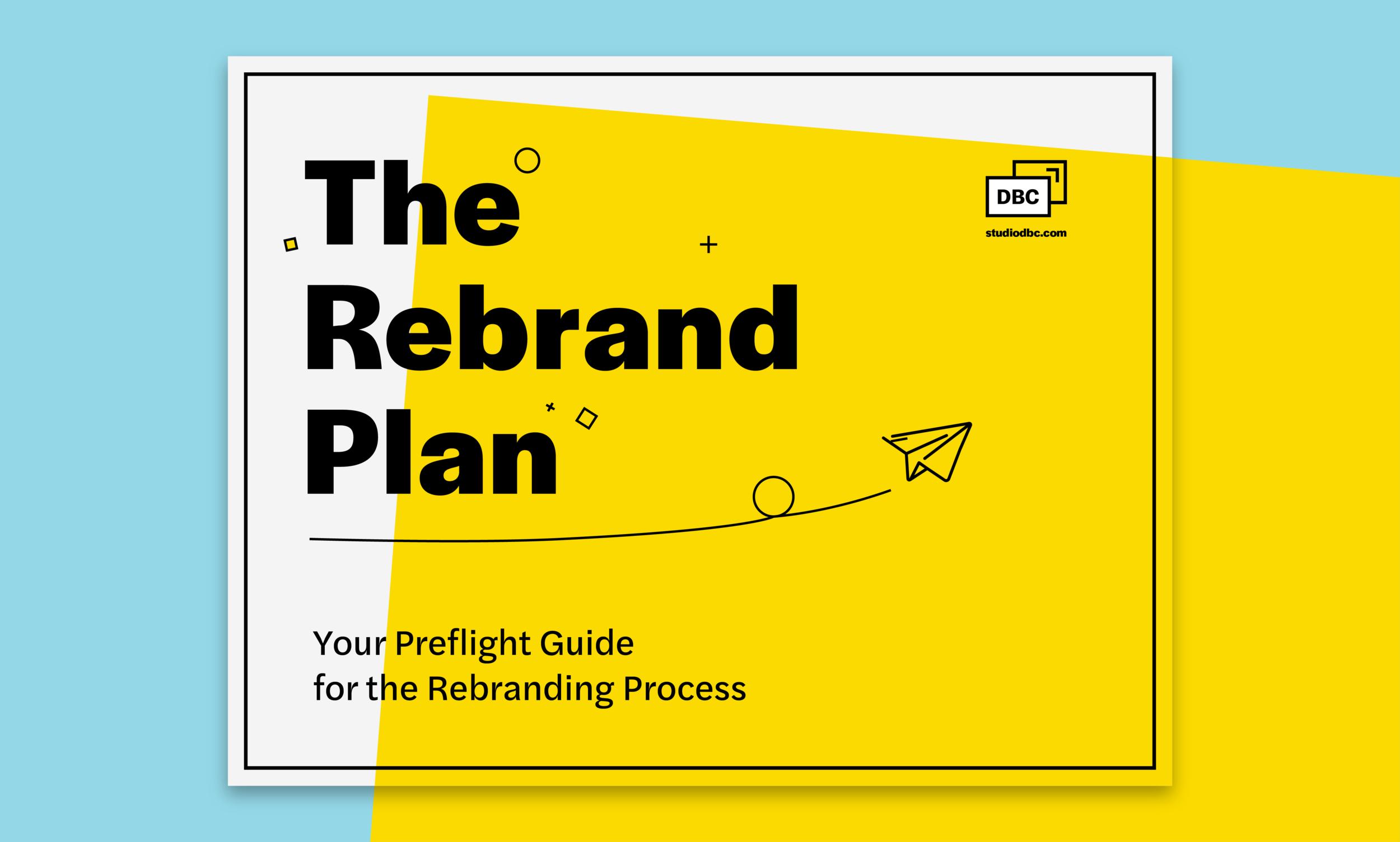 The Rebrand Plan