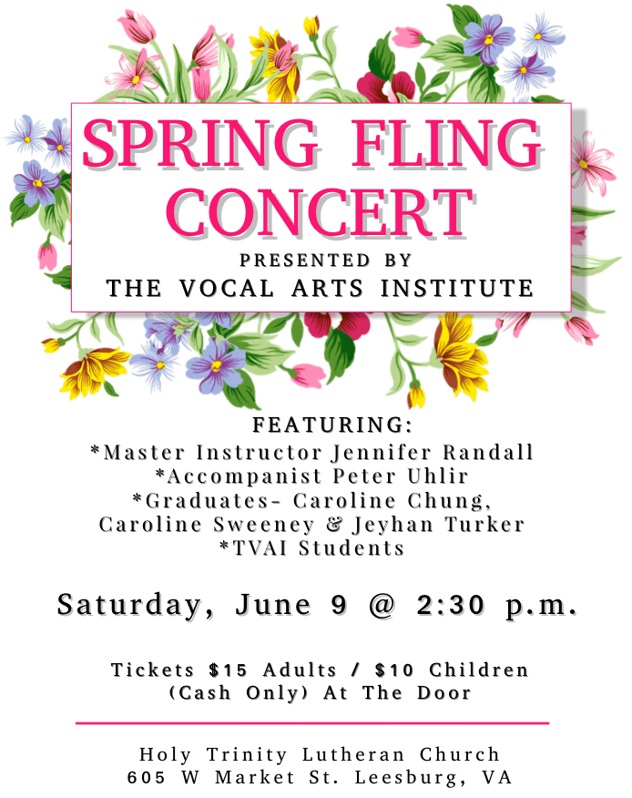 PLEASE JOIN US FOR OUR ANNUAL SPRING FLING VOCAL CONCERT  SATURDAY, JUNE 9 2018@ 2:30 P.M.  HOLY TRINITY LUTHERAN CHURCH  TICKETS SOLD AT THE DOOR