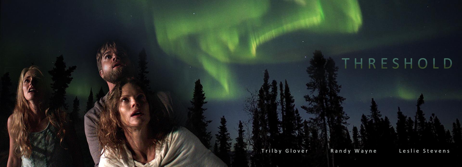 TRILBY GLOVER - RANDY WAYNE - LESLIE STEVENS                SEE TRAILER BELOW!!!     MORE STUFF - GO TO  thresholdmovie.com