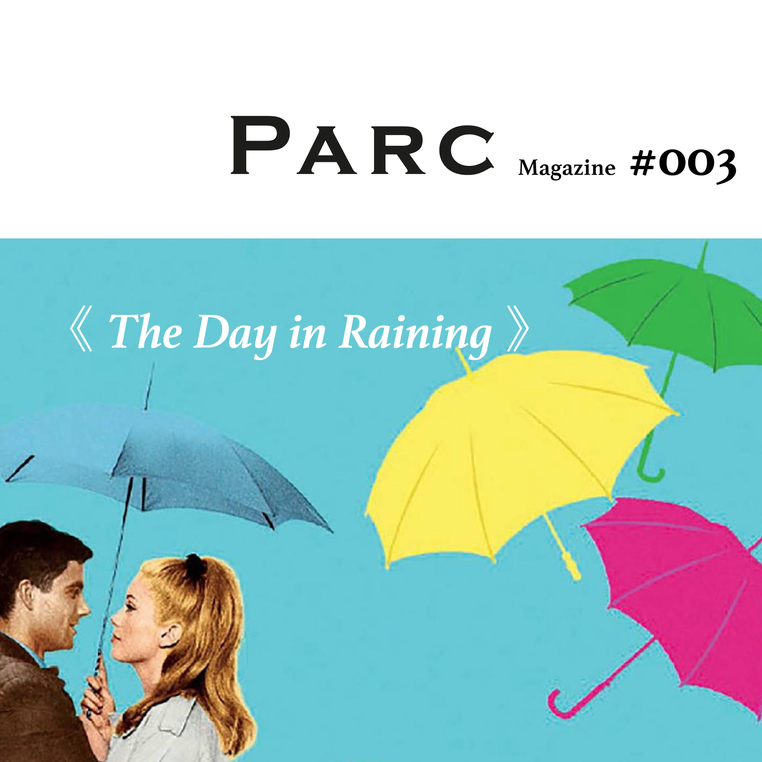 #003 《The Day in Raining 》