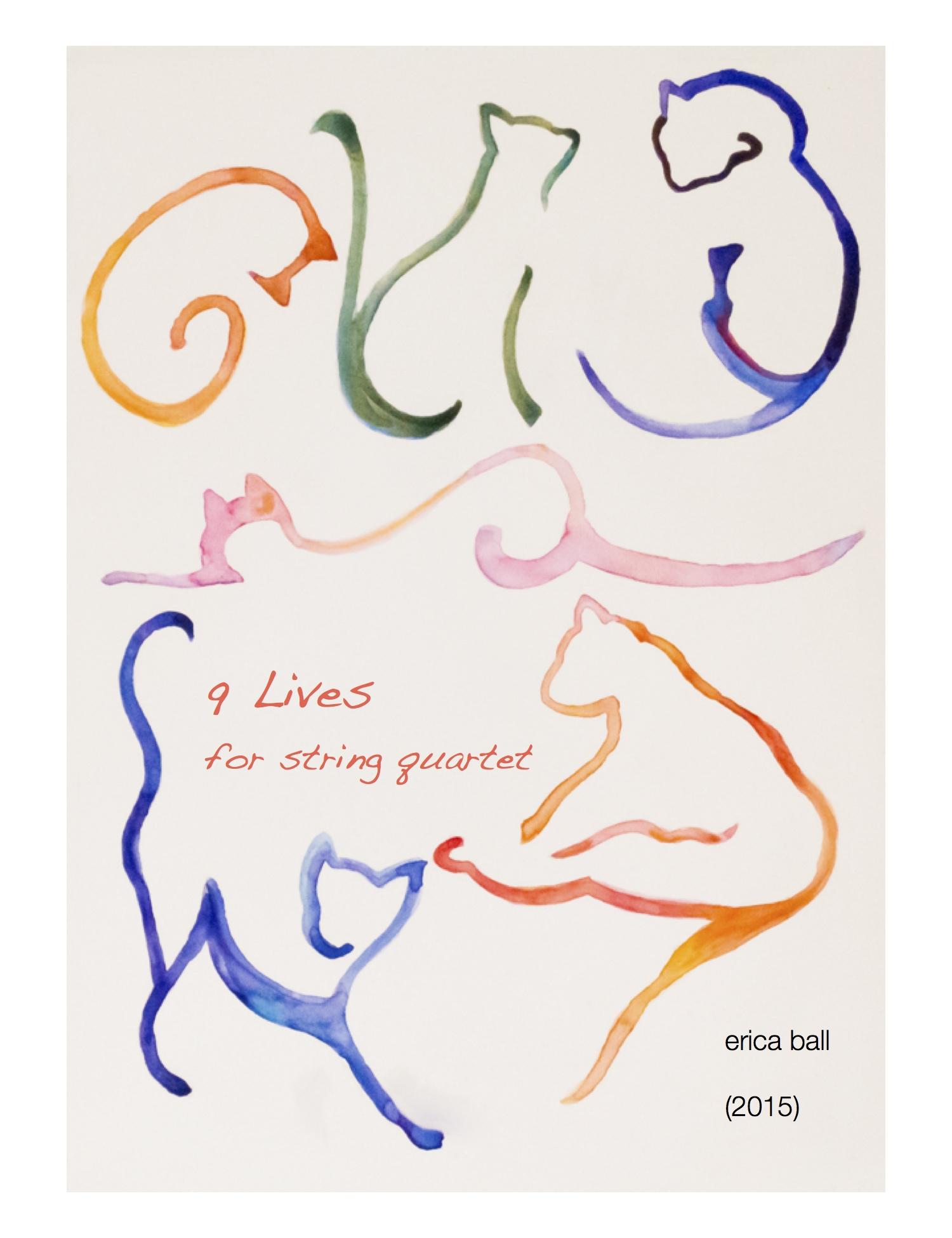 9 Lives  - for string quartet