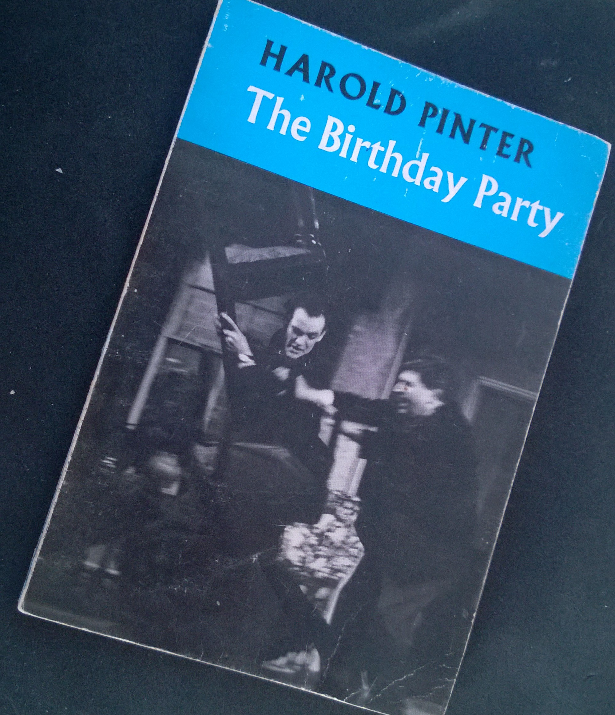 he Birthday Party , Harold Pinter, Paperback Edition, 1963