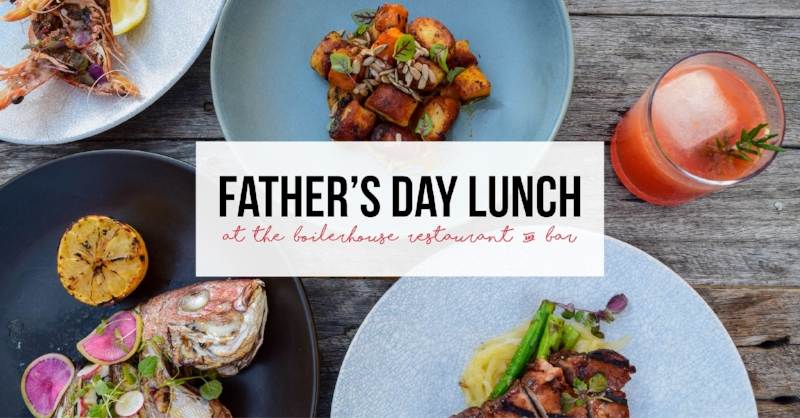 Father's Day at the Boilerhouse