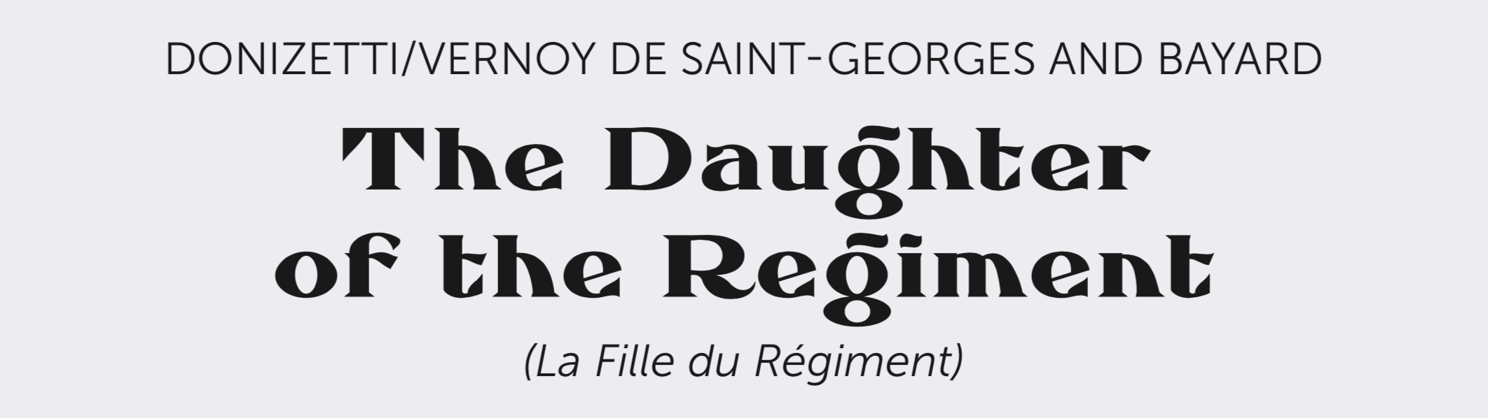 Daughter of the Regiment Title Bar