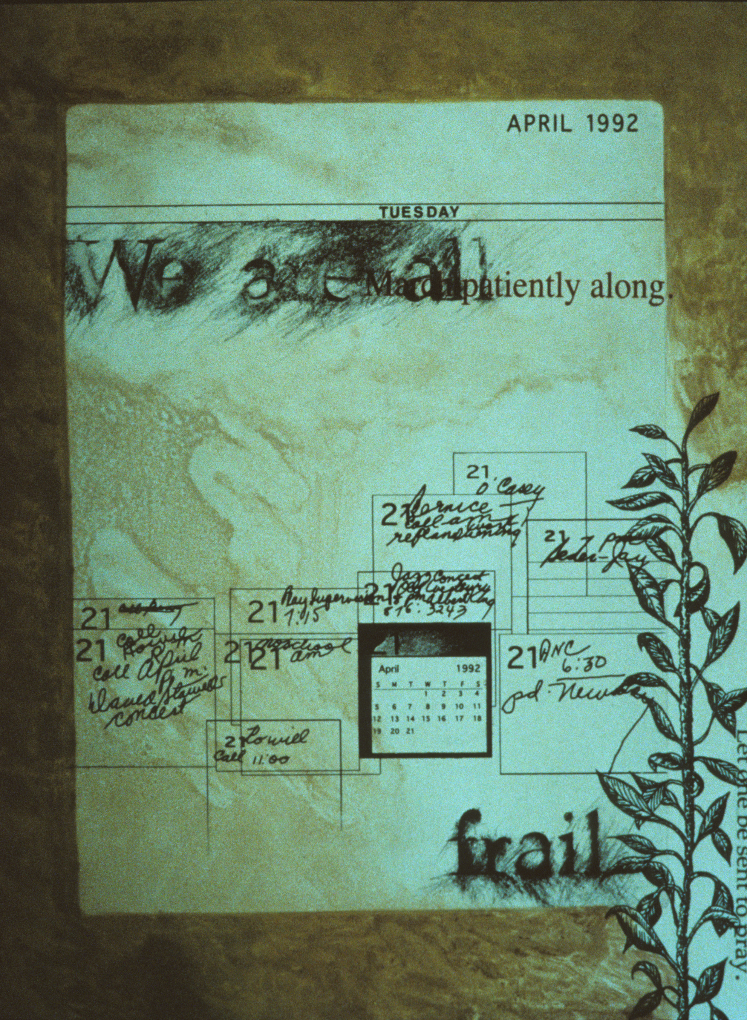 April 21: We Are All Frail