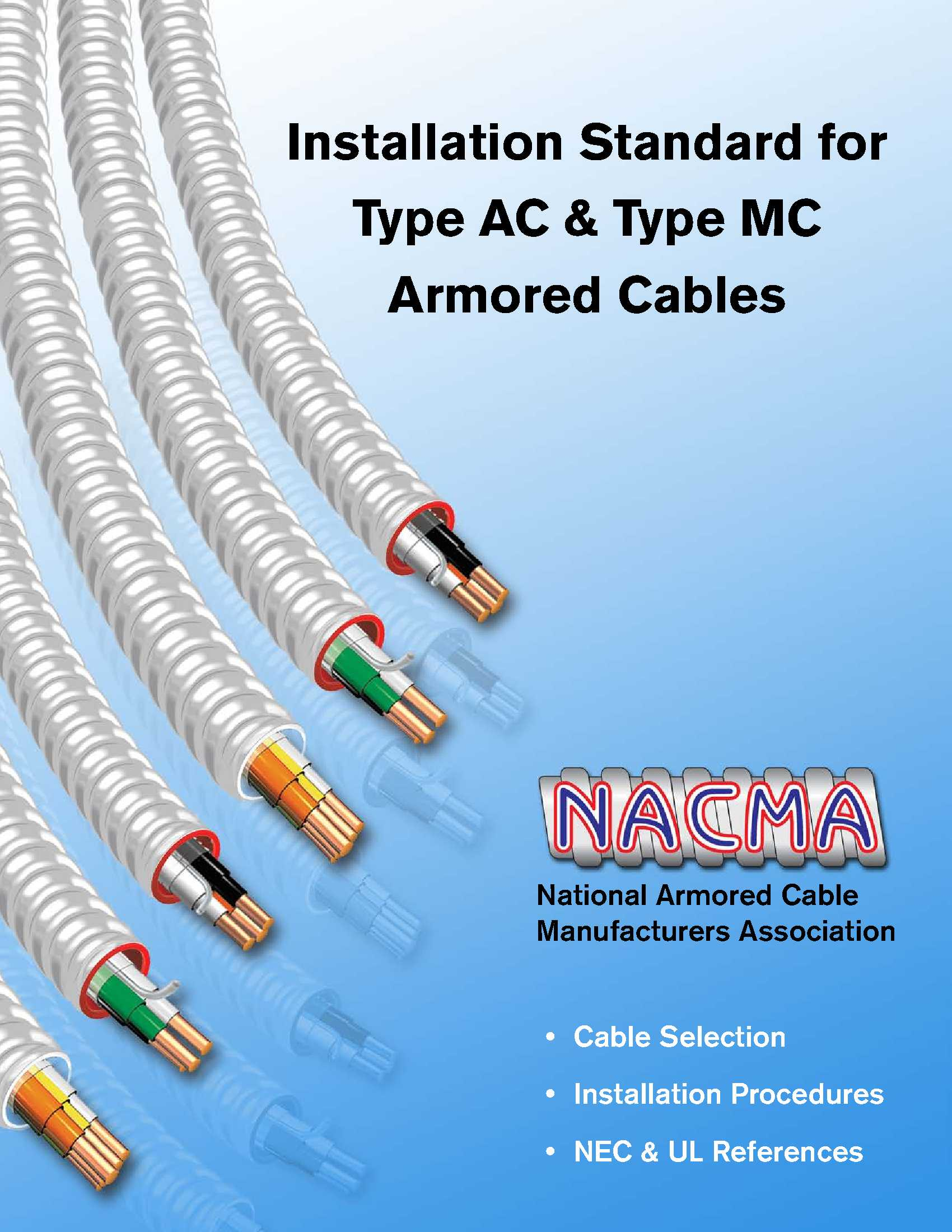 Installation Standard — NACMA on armored cable plugs, heat cable wiring, armored flexible conduit, armored clad cable, telephone cable wiring, armored control cable, armored power cable, armored cable hoses, armored ethernet cable, coaxial cable wiring, armored cable box to outlet, armored cable connectors, armored cable lights, armored fiber cable specifications, audio cable wiring, armored electric cable, armored cable grounding, phone cable wiring, bx cable wiring, armored cable product,