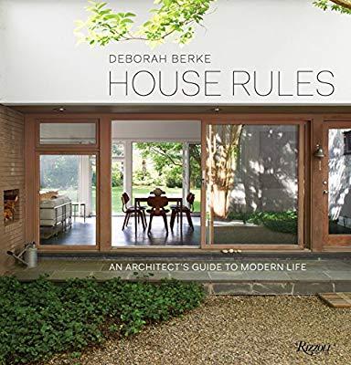 house rules by deborah burke, 2016, Rizzoli New york - Hilltop Modern