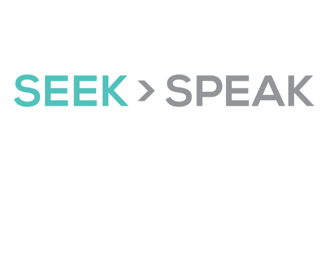 Seek Then Speak . This mobile app provides help to survivors of sexual assault in 30 different languages. It allows users to remain anonymous while they gather information, make decisions, and take the action that is right for them. The app also provides resources to friends and loved ones who wish to help a survivor.