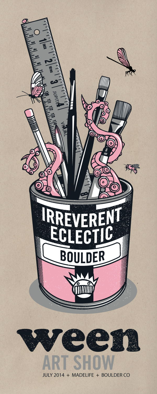 Irreverent Eclectic : Ween Art Show