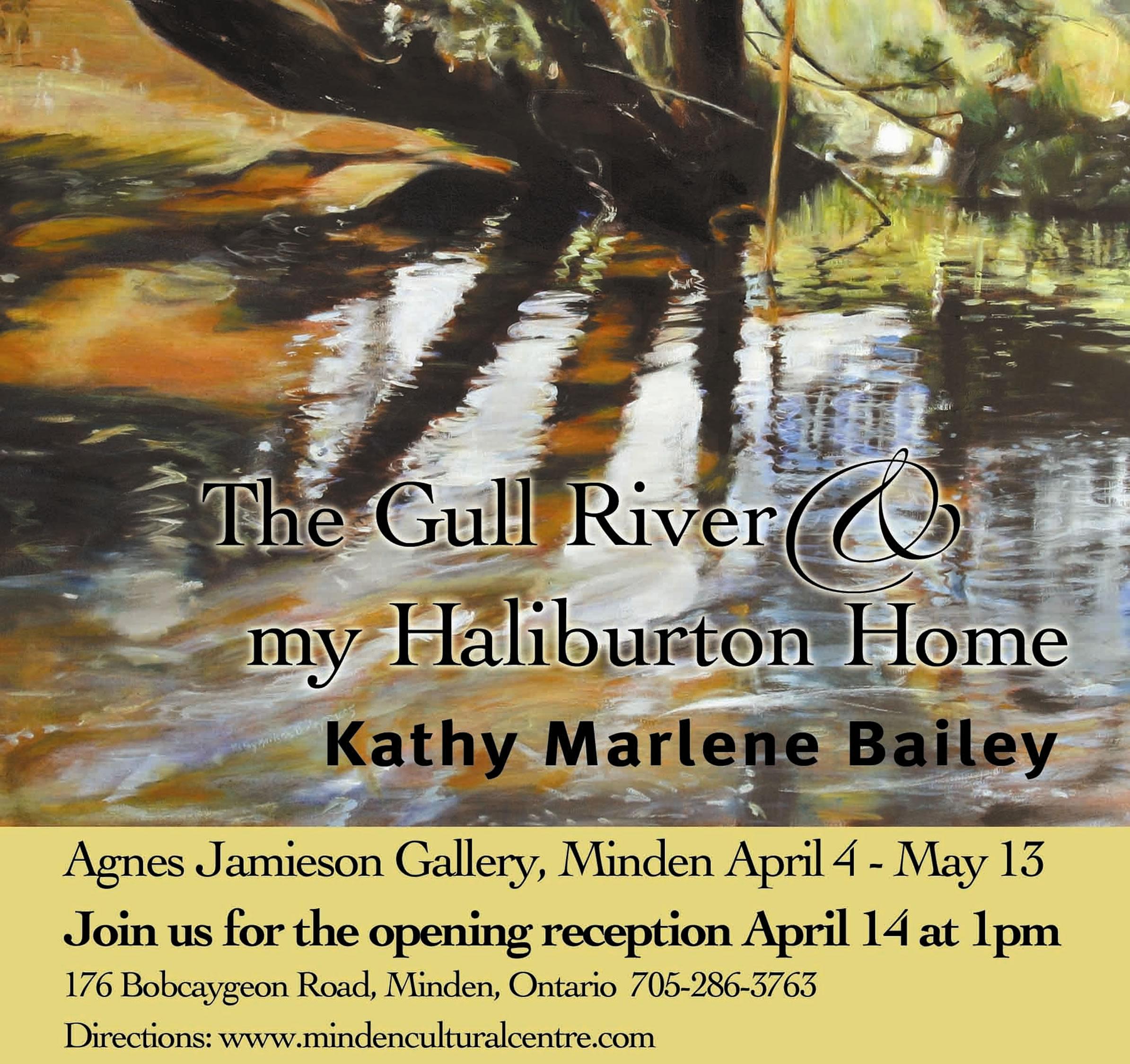 The Gull River, and my Haliburton Home, Kathy Marlene Bailey, Kathy Bailey, Kathy M. Bailey, KM Bailey Agnes Jamieson Gallery, Public Gallery, Minden, Ontario, Canada, Solo Show, Solo  Exhibit.jpg