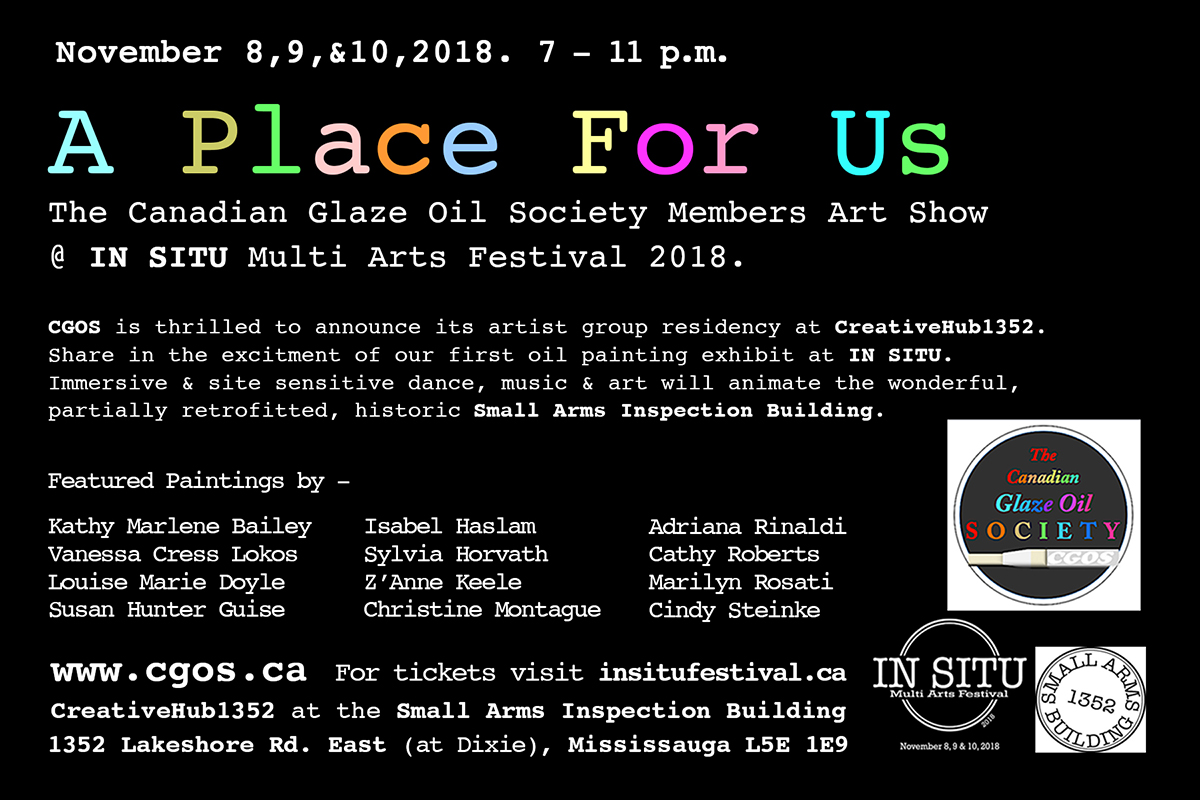 A Place for us, CGOS, Small Arms Society, SAS, SAIB, Small Arms Inspection Building, Residency, Canadian Glaze Oil society, Kathy Marlene Bailey, Kathy, Kathy Bailey, Vanessa Cress Lokos, Louise Marie Doyle, Susan Hunter Guise, Isabel Haslam, Sylvial Horvath, Z'Anne Keele, Christine Montague, Adriana Rinaldi, Cathy Roberts, Marilyn Rosati, Cindy Steinke, In situ,  Heather Snell, Snell, Diane La Point. insitufestival, creativeHub1352.jpeg