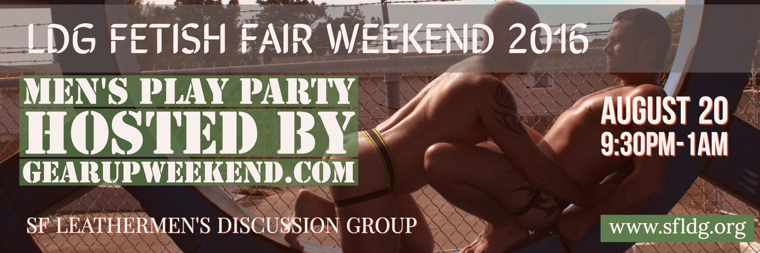 After the LDG Fetish Fair Weekend 2016: Fetish Fair, we turn the dungeon over to the men of GearUp Weekend for a sexy night in the dungeon. Gearup is an annual weekend camp in Northern California which specifically offers a great space for new and experienced kinksters who identify as men to learn and play. They also host regular play parties. Come meet Gearup, and play in San Francisco's largest dungeon.