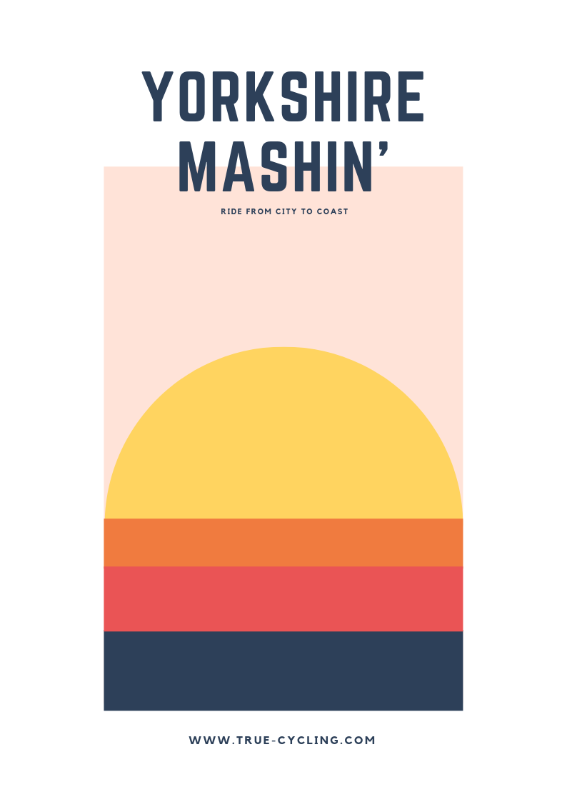 Yorkshire Mashin' - Named after a well brewed cuppa' this ride is all about having time with friends.Ride from Ilkley to Filey and back over a weekend. The outgoing leg is long, but the social and BBQ at the end make it worth it before a shorter route back to Ilkley.