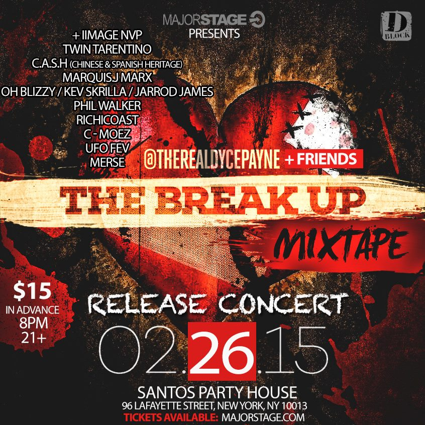 Majorstage Event at Santos Party House 'The Breakup Release'