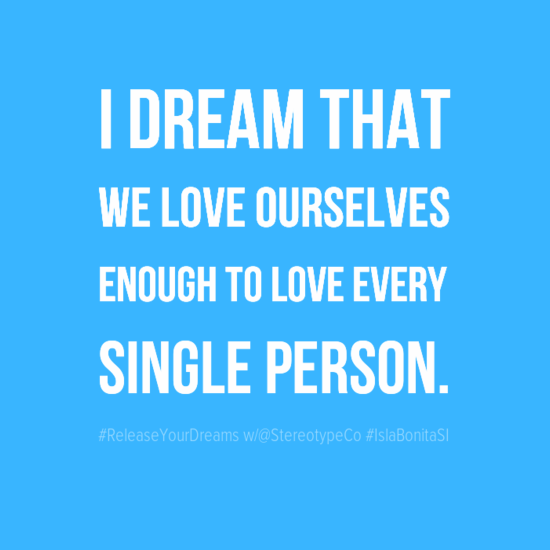 idreamthat0aweloveourselves0aenoughtoloveevery0asingleperson-default.png