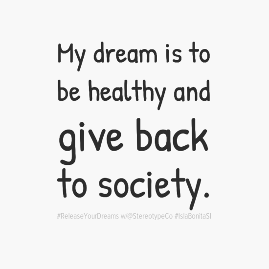 mydreamisto0abehealthyand0agiveback0atosociety-default.png