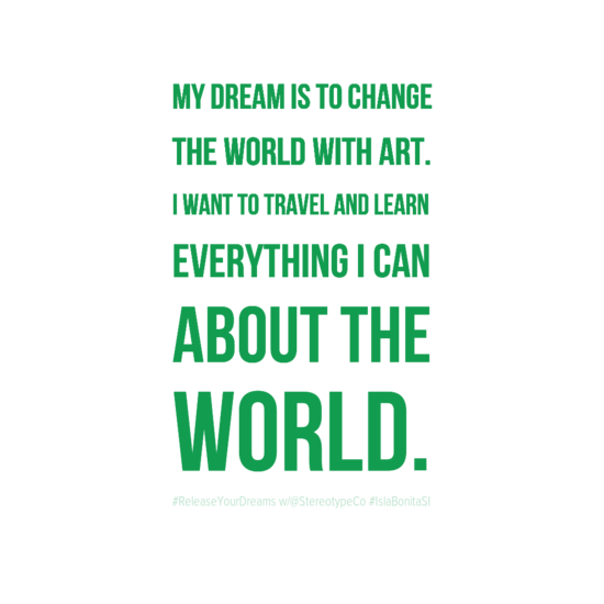 mydreamistochange0atheworldwithart0aiwanttotravelandlearn0aeverythingican0aaboutthe0aworld-default.png