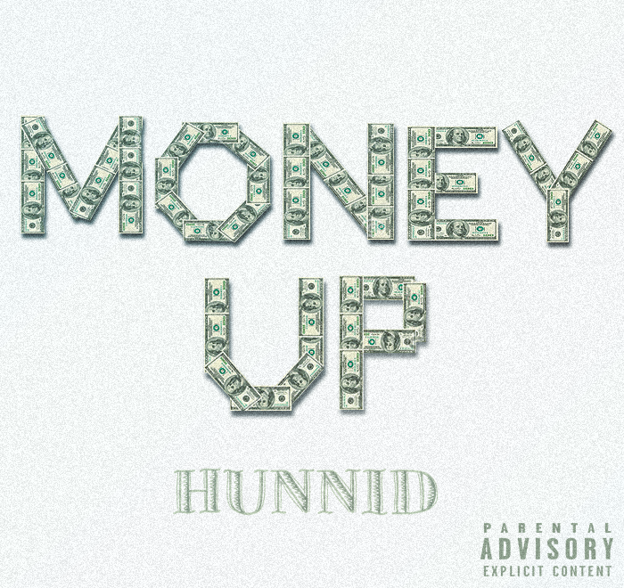 Hunnid - Money Up
