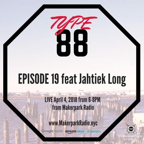 Jahtiek Long - TYPE88