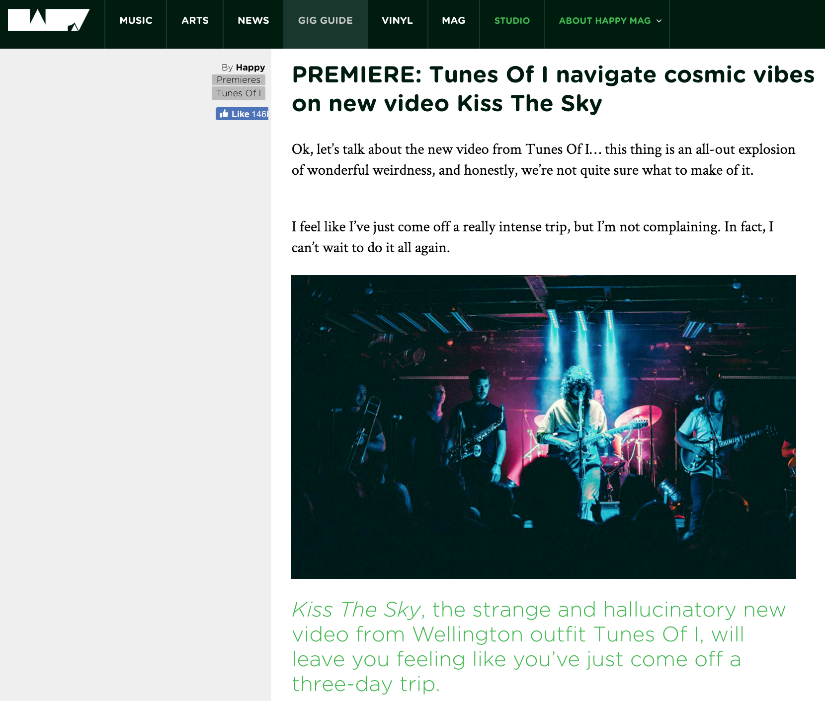 "Happy   premiered our official music video for Tunes Of I's ""Kiss The Sky""."