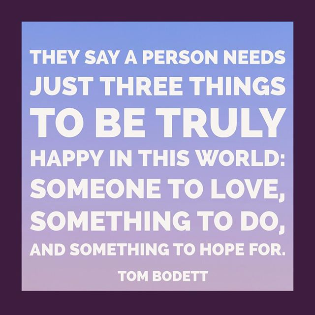 They say a person needs just three things to be truly happy in this world: someone to love, something to do, and something to hope for.⠀ ⠀ Tom Bodett⠀ ⠀ #AuthenticJoy #yblphoto